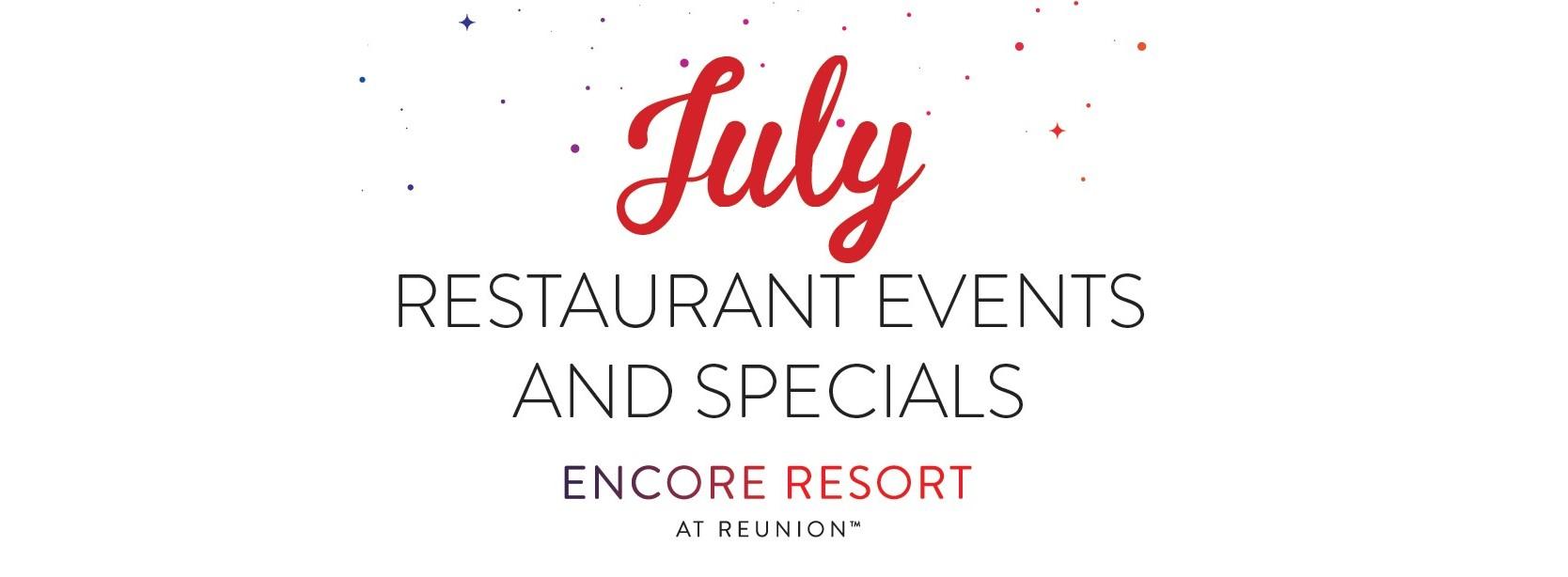 Encore Resort July events banner